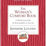 The Woman's Comfort Book By Jennifer Louden