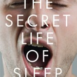 The Secret Life of Sleep By Kat Duff