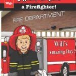 When I grow up, I want to be….A firefighter!  By WIGU Publishing
