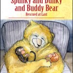 The Adventures of Spunky and Dunky and Buddy Bear by Gary Newton