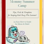 Mommy Summer Camp By Diahana Barnes