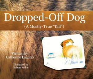 Dropped-Off-Dog-A-Mostly-True-Tail-1024x868