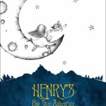 Henry's Big Star Adventure by Scott Schumaker with Illustrations from Jason Okutake