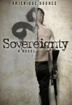 Sovereignty by Anjenique Hughes: a book Review a Dystopian Novel