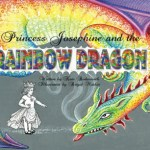 PRINCESS JOSEPHINE & the RAINBOW DRAGON