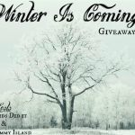 Winter Is Coming (I think it's Here) Giveaway Hop