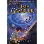 The Adventures of Frankie More The Time Gambler  Book Two