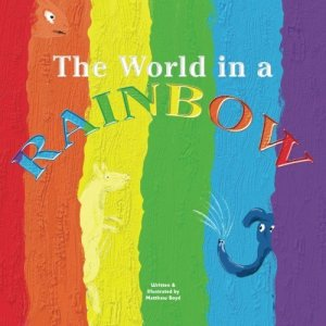 the world in a rainbow