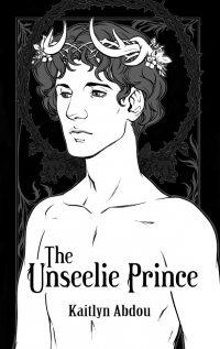 The Unseelie Prince by Kaitlyn Abdou