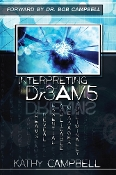 INTERPRETING Dr3AM5 by Kathy Campbell