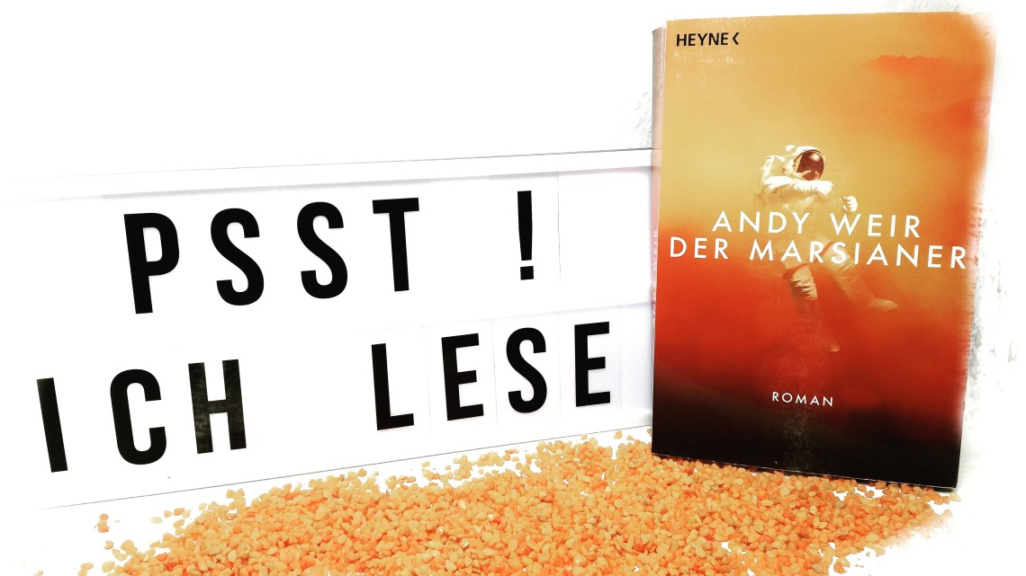 [Rezension] Andy Weir – Der Marsianer