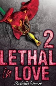 Lethal in love 2