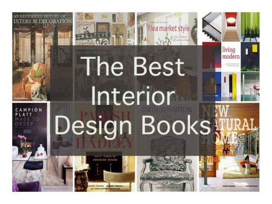 The Best Interior Design Books Of All Time   Share     What are the best Interior Design Books