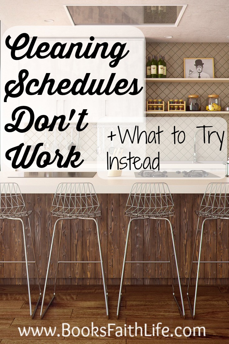 Cleaning schedules do not work. Here's a simple, two-step solution to replace your cleaning schedule, and actually have a tidy home.