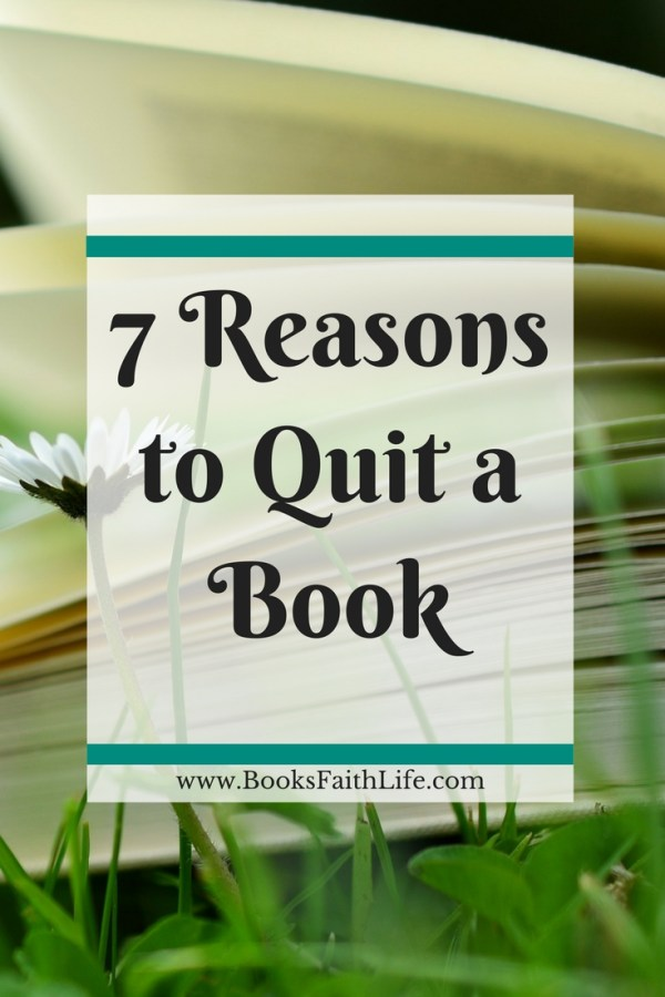 Never feel guilty for quitting a book. Our days are short. Don't waste your time, attention, and emotional energy on a book you don't like.