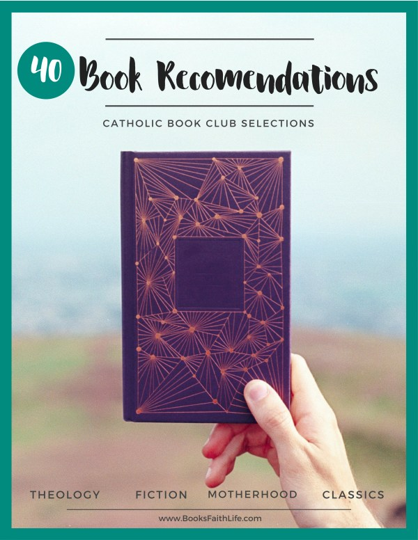 Snag my top reccomendations for theology, fiction, motherhood, and Catholic classics. I even tell you if something is a beginner or an advanced book to use in your club.