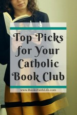 Top Picks for Your Catholic Book Club