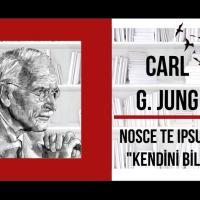CARL GUSTAV JUNG -  Nosce te ipsum