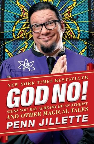 God, No! by Penn Jillette