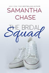 Cover NEW B 200x300 Happy Book Birthday The Bridal Squad by Samantha Chase
