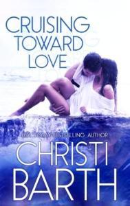 CruisingTowardLove ecover UPDATED compressed 189x300 Cruising Toward Love by Christi Barth