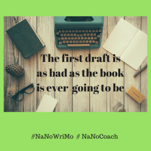 The first draft is as bad as the book is ever going to be 300x300 NaNoWriMo   Are you ready?