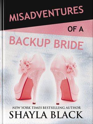 Misadventures of a Backup Bride Blog Tour