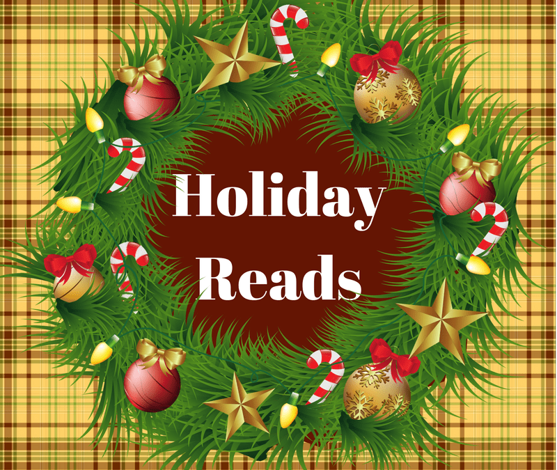 Holiday Reads to fill-up for the holidays