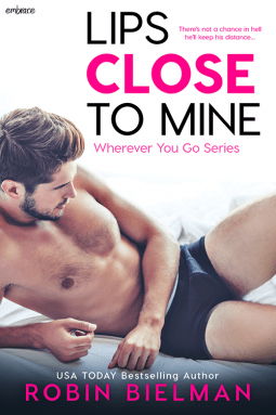 Lips Close to Mine by Robin Bielman – Review and Excerpt