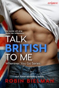 Talk British To Me cover114179 medium 1 200x300 Coffee With USA Today Bestselling Author Robin Bielman