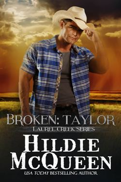 Excerpt of Broken: Taylor by Hildie McQueen