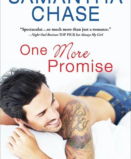 Happy Book Birthday One More Promise by Samantha Chase