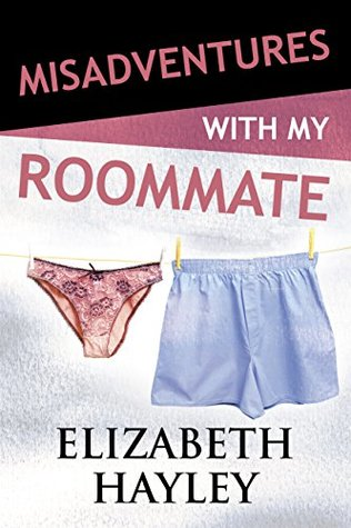 Misadventures with My Roommate by Elizabeth Hayley Blog Tour – Review and Giveaway
