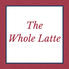 The Whole Latte 1 300x300 Once Upon a Wild Fling by Lauren Blakely