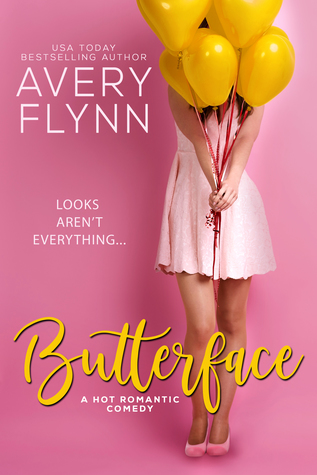 Butterface by USA Today Bestselling Author Avery Flynn