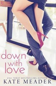 Down With Love 197x300 A Skinny Shot: Down with Love by Kate Meader