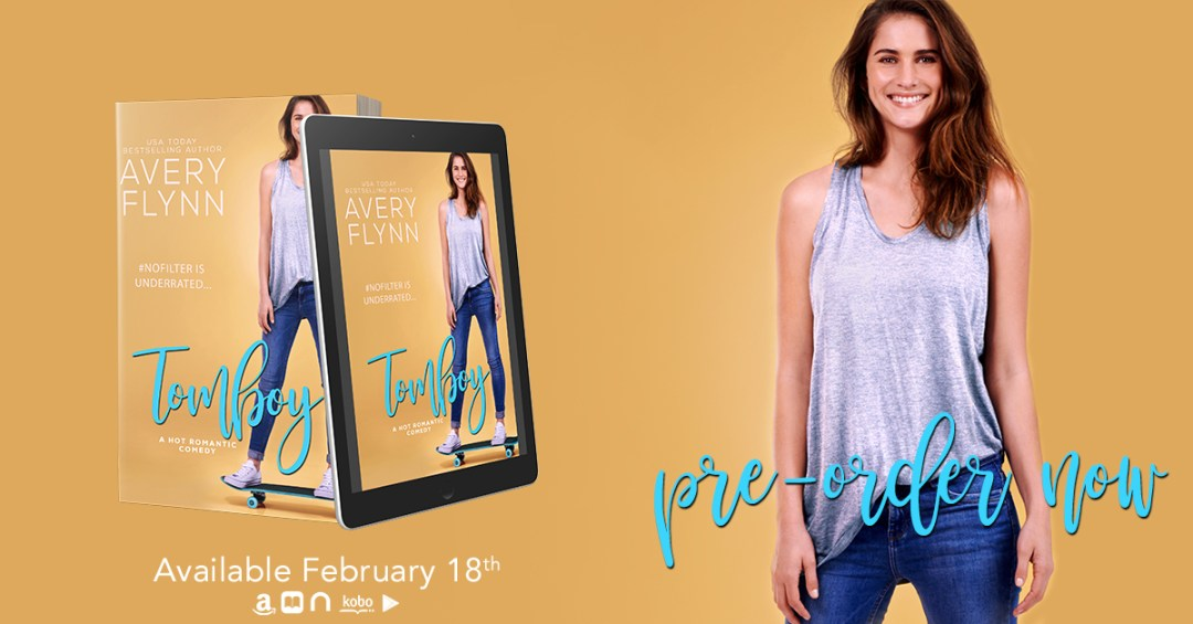 Tomboy PO Cover Reveal for Tomboy by USA Today bestselling author Avery Flynn