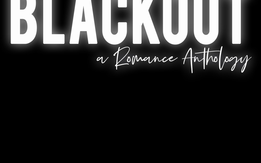 Blackout: A Romance Anthology – The Whole Latte