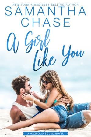 A Girl Like You iBooks compressed Cover Reveal: A Girl Like You by Samantha Chase