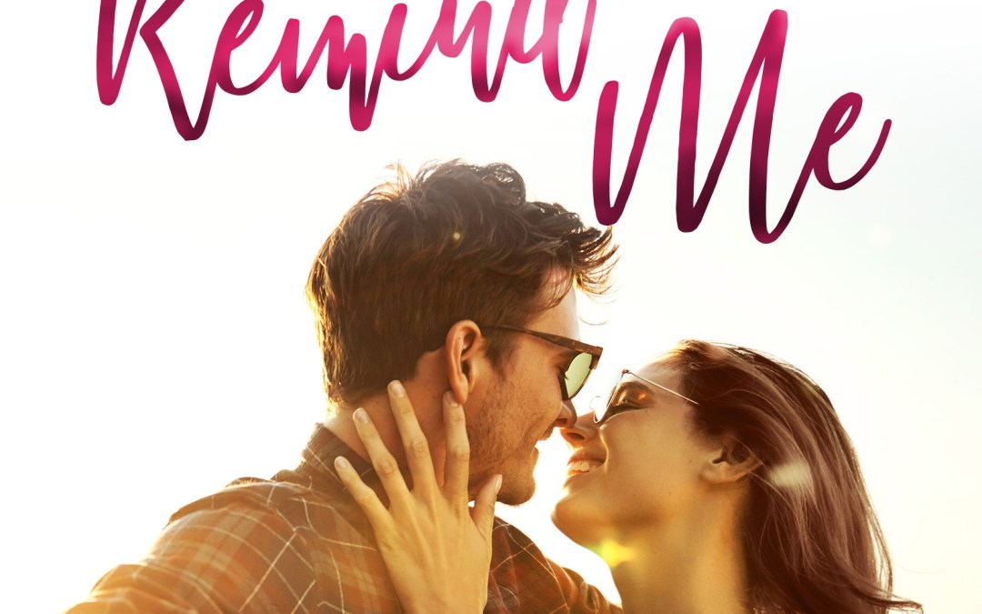 Release Day: Remind Me by Samantha Chase