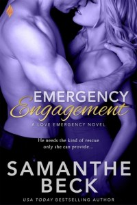 Emergency 200x300 A Skinny Shot: Emergency Engagement by Samanthe Beck