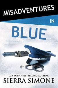 Misadventures in Blue cover 200x300 Misadventures in Blue by Sierra Simone