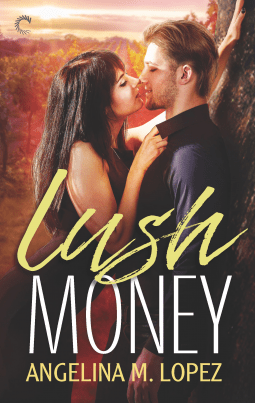 lush money The Extra Shot: Lush Money by Angelina Lopez