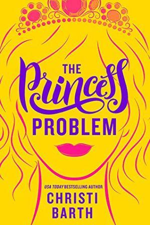 45309184. SY475  The Princess Problem Pre Release Tour for USA Today Bestselling Author Christi Barth