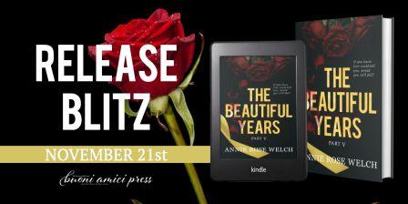 TBY 5 Twitter Release Blitz The Beautiful Years Part V by Annie Rose Welch