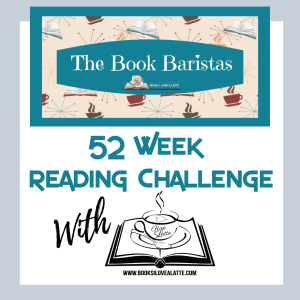 52 Week reading Challenge Book Baristas 1 300x300 52 Week Reading Challenge   Week One check in...