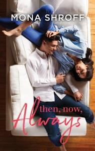 Then Now Always 189x300 52 Week Reading Challenge Week 2: Then, Now, Always by Mona Shroff