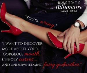Blame It On The Billionaire Red Pump Teaser 300x251 The Extra Shot: Blame it on the Billionaire by Naima Simone   Excerpt & Review