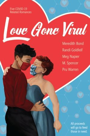 Love Gone Wild: Five Covid-19 Related Romances