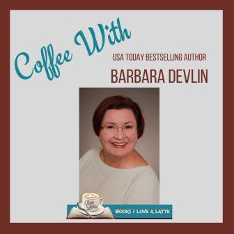 Coffee With USA Today Bestselling Author Barbara Devlin